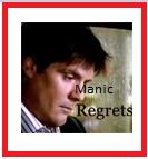 manic regrets