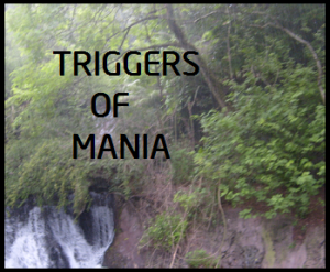 triggers of mania