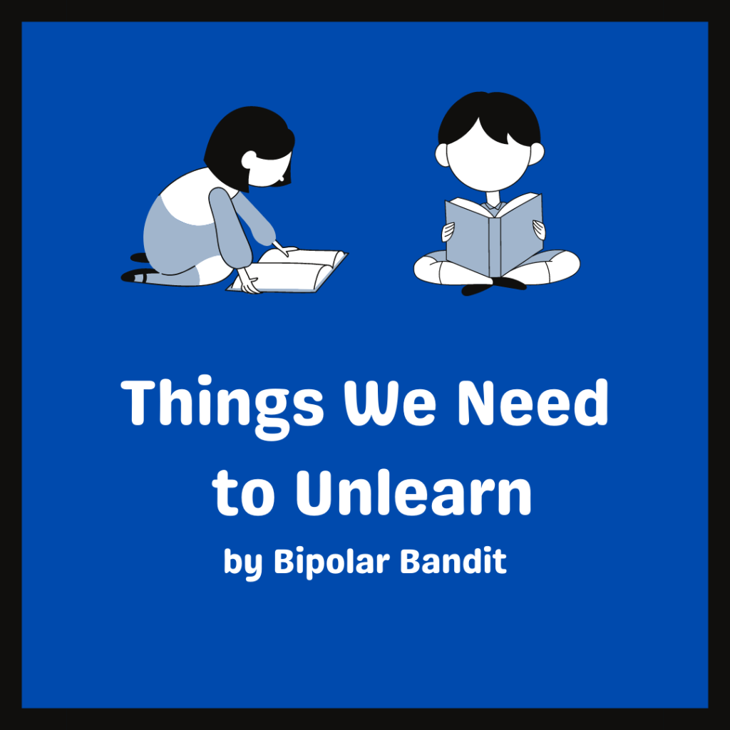 Things We Need to Unlearn